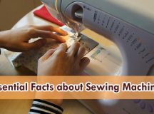 8 Essential Facts About Sewing Machines