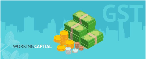 Gst: Managing Working Capital Under The New Regime